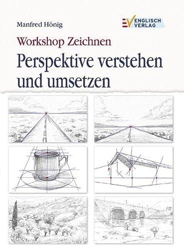 9783824113545: Workshop Zeichnen - Perspektive verstehen und umsetzen