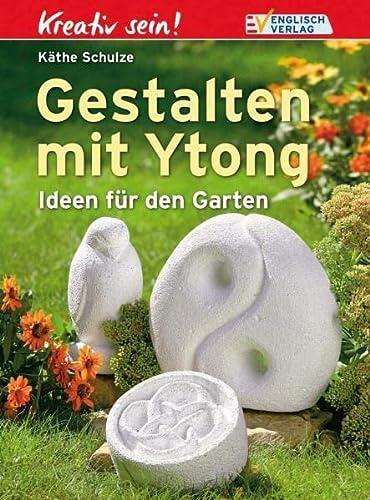 9783824113934: Kreativ sein. Gestalten mit Ytong: Ideen für den ...