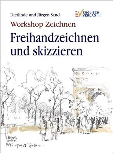 9783824114061: Workshop Zeichnen Freihandzeichnung und skizzieren