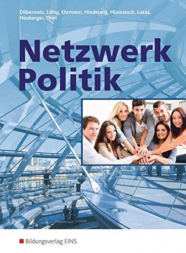 9783824200337: Netzwerk Politik: Lehr- und Arbeitsbuch für Sozialkunde an Berufsschulen und Berufsfachschulen