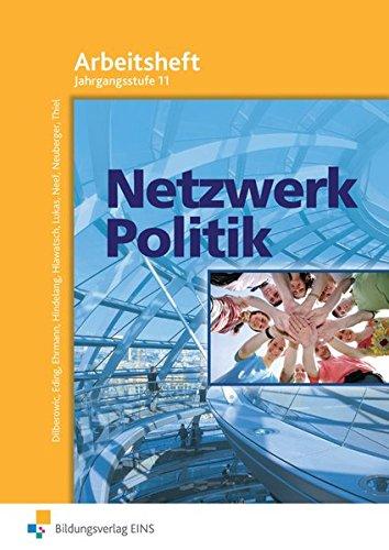 9783824200382: Netzwerk Politik. Arbeitsblätter. Jahrgangsstufe 11. Arbeitsheft: Arbeitsblätter Jahrgangsstufe 11 Arbeitsheft