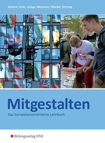 9783824200665: Mitgestalten. Das handlungsorientierte Lehrbuch. Lehr-/Fachbuch