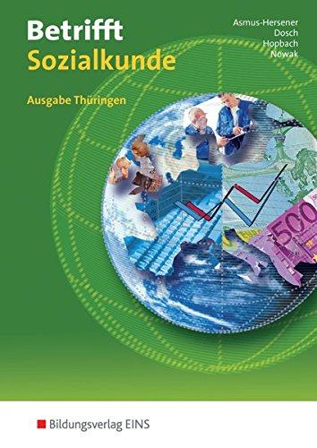 9783824200801: Betrifft Sozialkunde. Ausgabe Thüringen: Lehr- und Arbeitsbuch für das Fach Sozialkunde an beruflichen Schulen