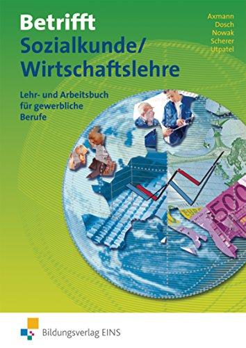 9783824201068: Betrifft Sozialkunde / Wirtschaftslehre, Ausgabe Rheinland-Pfalz, Hessen und Schleswig-Holstein, Lehr- und Arbeitsbuch