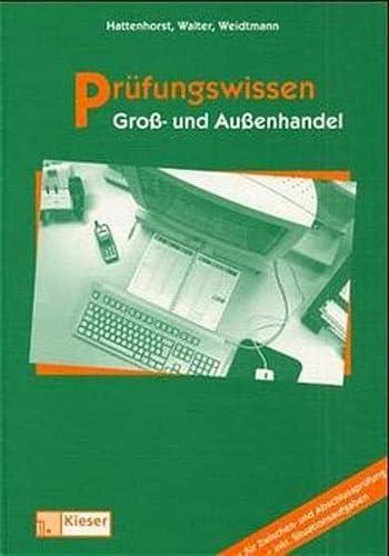 9783824201389: Prüfungswissen Groß- und Außenhandel (Zwischen- und Abschlussprüfung) (Aufgabenband)