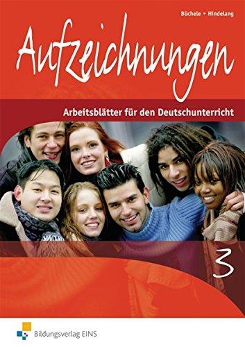 9783824203093: Aufzeichnungen, neue Rechtschreibung, Tl.3