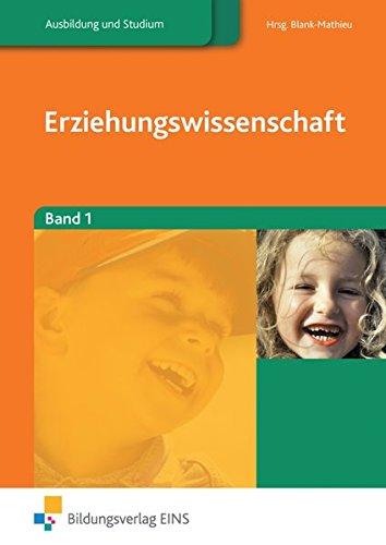 Erziehungswissenschaften, 2 Bde., Bd.1: Blank-Mathieu, Margarete, Brockmann,