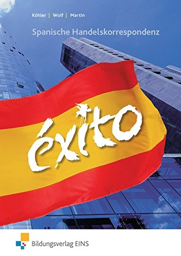 9783824213313: EXITO. Spanische Handelskorrespondenz