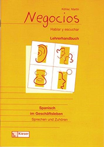 9783824213351: Negocios. Spanisch im Geschäftsleben. Schülerband. Sprechen und Zuhören. (Lernmaterialien)