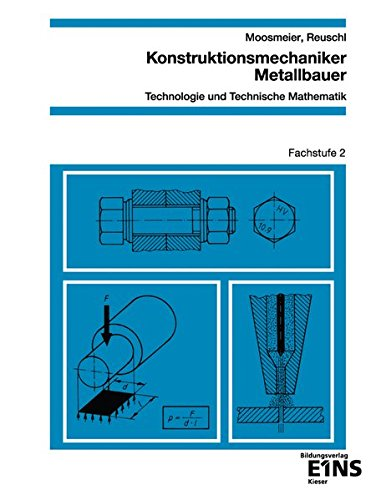 9783824227662: Konstruktionsmechaniker, Metallbauer. Fachstufe 2. Arbeitsblätter: Technologie und technische Mathematik