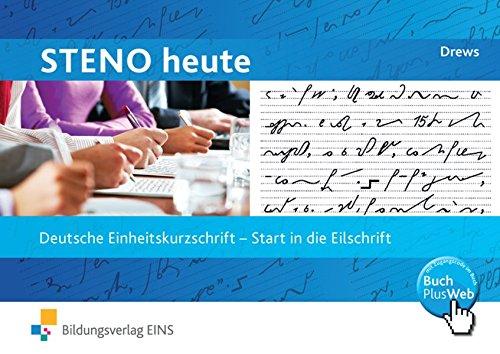 9783824261048: Steno heute. Start in die Eilschrift. Schülerband.