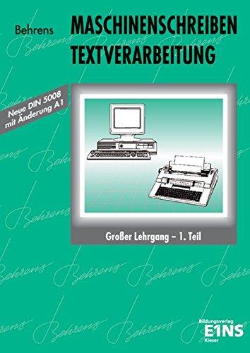 9783824262229: Maschinenschreiben. Textverarbeitung. Großer Lehrgang 1. Schülerband: Für Schreibmaschine und Textverarbeitungssysteme (Computer)