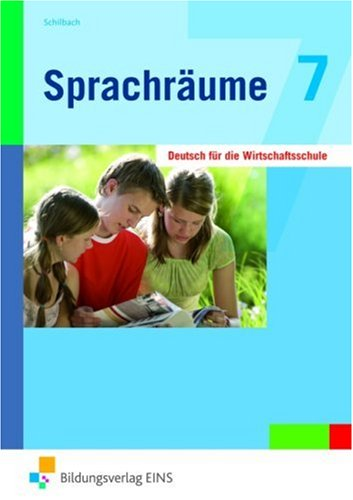 9783824265640: Sprachräume 7. Lehr-/Fachbuch: Deutsch für die Wirtschaftsschule. Jahrgangsstufe 7