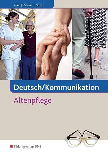 9783824266111: Deutsch/Kommunikation - Altenpflege. Lehr-/Fachbuch