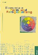 9783824266685: Elementare Form- und Farbgestaltung. Schülerausgabe.
