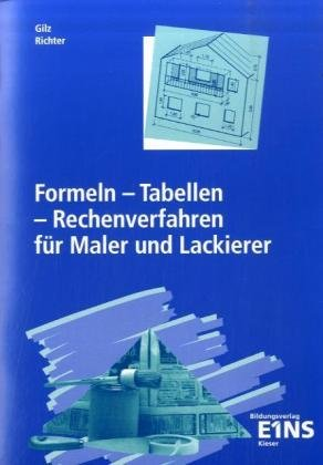 9783824266821: Formeln - Tabellen - Rechenverfahren für Maler und Lackierer.