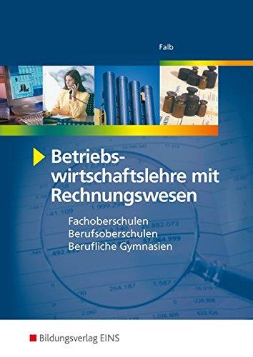 BWL m.Rechnungswesen. Hauptbd: Rudolf H. Falb