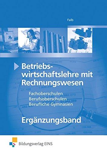 9783824279036: Betriebswirtschaftslehre mit Rechnungswesen. Lehr-/Fachbuch. FOS/BOS. Bayern: Ergänzungsband für 13. Klasse FOS/BOS Bayern Lehr-/Fachbuch