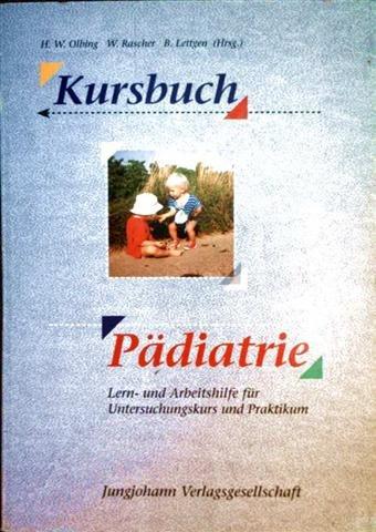 Beispielbild für Kursbuch Pädiatrie zum Verkauf von Versandantiquariat Felix Mücke