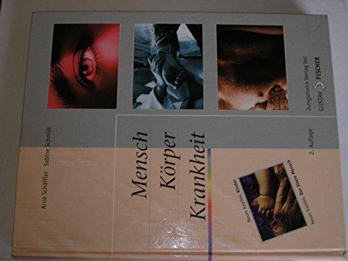 9783824318063: Mensch, Körper, Krankheit. Anatomie, Physiologie, Krankheitsbilder, Biologie - Lehrbuch und Atlas für die Berufe im Gesundheitswesen
