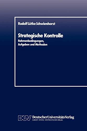 9783824400102: Strategische Kontrolle: Rahmenbedingungen, Aufgaben und Methoden (German Edition)
