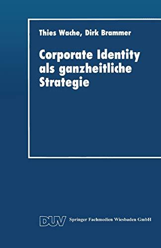 9783824401536: Corporate Identity als ganzheitliche Strategie (DUV Wirtschaftswissenschaft) (German Edition)