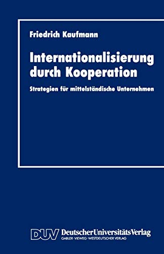 9783824401604: Internationalisierung durch Kooperation: Strategien für mittelständische Unternehmen
