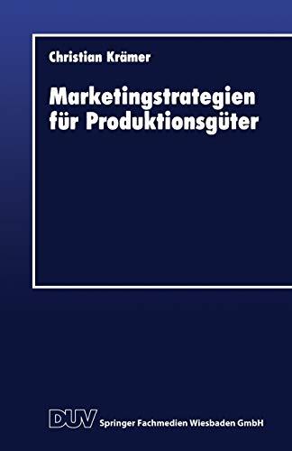 9783824401635: Marketingstrategien für Produktionsgüter (DUV Wirtschaftswissenschaft) (German Edition)
