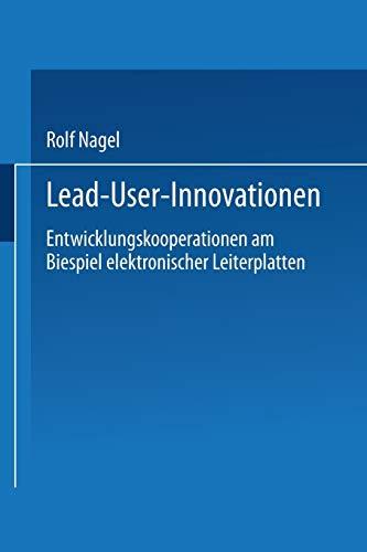 9783824401802: Lead User Innovationen: Entwicklungskooperationen am Biespiel elektronischer Leiterplatten (DUV Wirtschaftswissenschaft) (German Edition)