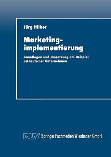 9783824401840: Marketingimplementierung: Grundlagen und Umsetzung am Beispiel ostdeutscher Unternehmen