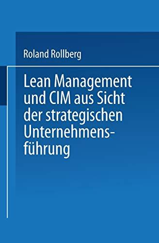 9783824402908: Lean Management und CIM aus Sicht der strategischen Unternehmensführung
