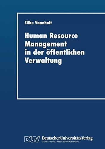 Human Resource Management in der öffentlichen Verwaltung: Silke Vaanholt