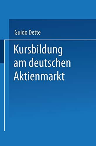 Kursbildung am deutschen Aktienmarkt: Guido Dette
