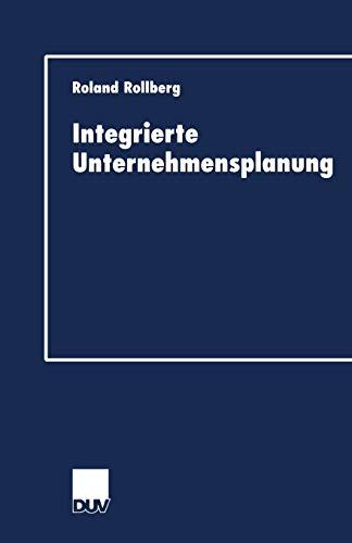 Integrierte Unternehmensplanung: Roland Rollberg