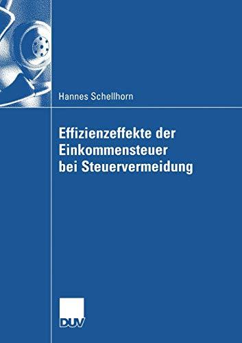Effizienzeffekte der Einkommensteuer bei Steuervermeidung: Hannes Schellhorn