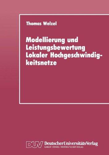 9783824420094: Modellierung und Leistungsbewertung Lokaler Hochgeschwindigkeitsnetze