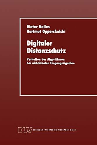 9783824420223: Digitaler Distanzschutz: Verhalten der Algorithmen bei nichtidealen Eingangssignalen (German Edition)