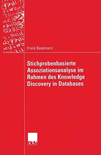 9783824421688: Stichprobenbasierte Assoziationsanalyse im Rahmen des Knowledge Discovery in Databases (Wirtschaftswissenschaften)