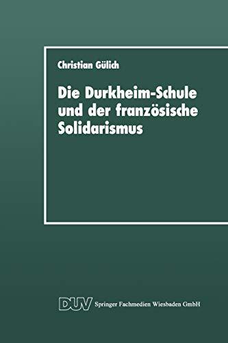 9783824440597: Die Durkheim-Schule und der Französische Solidarismus
