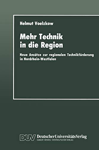 9783824440702: Mehr Technik in die Region
