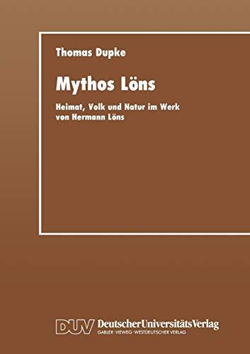 9783824441402: Mythos Löns: Heimat, Volk und Natur im Werk von Hermann Löns (German Edition)