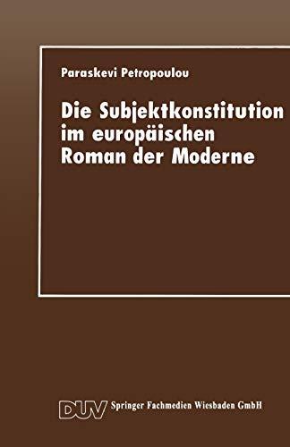 Die Subjektkonstitution Im Europaischen Roman Der Moderne