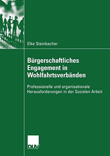 9783824445523: Bürgerschaftliches Engagement in Wohlfahrtsverbänden: Professionelle und organisationale Herausforderungen in der Sozialen Arbeit (Sozialwissenschaft)