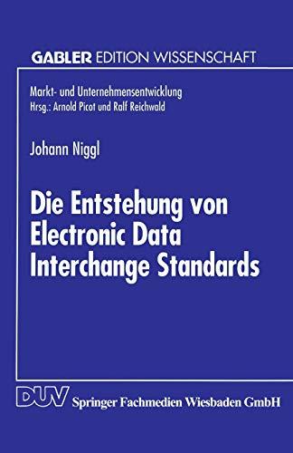 Die Entstehung von Electronic Data Interchange Standards: Johann Niggl