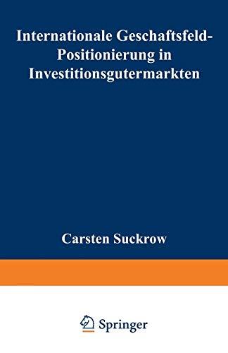 Internationale Geschaftsfeld-Positionierung in Investitionsgutermarkten