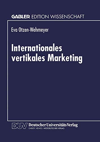 Internationales vertikales Marketing: Eva Otzen-Wehmeyer