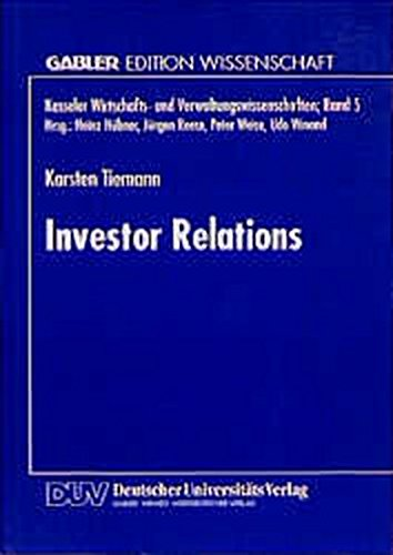 9783824464616: Investor Relations: Bedeutung für neu am Kapitalmarkt eingeführte Publikumsgesellschaften (nur S. III) (Kasseler Wirtschafts- und Verwaltungswissenschaften)