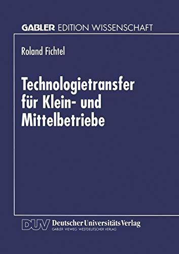 9783824464722: Technologietransfer für Klein- und Mittelbetriebe