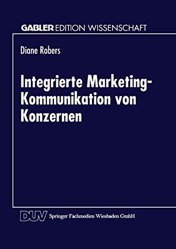 9783824464951: Integrierte Marketing-Kommunikation von Konzernen (Gabler Edition Wissenschaft) (German Edition)