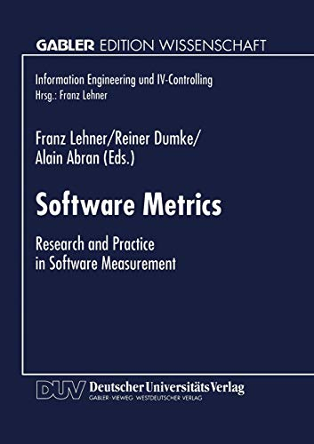 9783824465187: Software Metrics: Research and Practice in Software Measurement (Information Engineering und IV-Controlling) (German Edition)